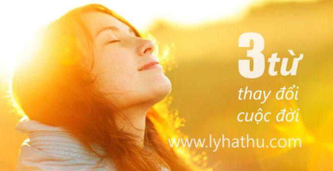 3 từ thay đổi cuộc đời