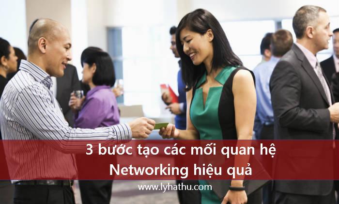 3 bước tạo các mối quan hệ Networking hiệu quả