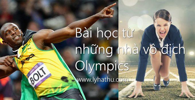 Bài học từ những nhà vô địch Olympics