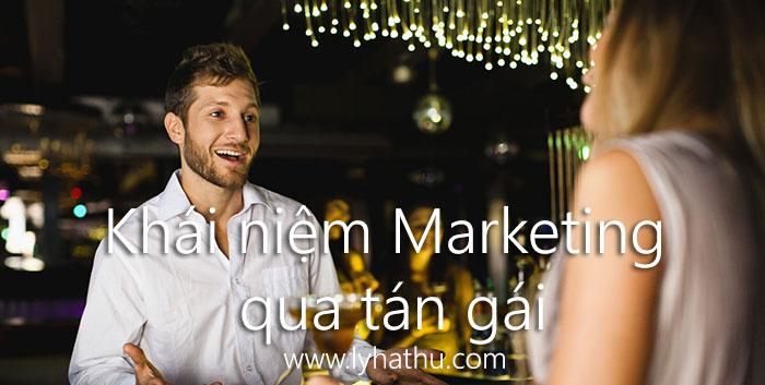 Học khái niệm marketing căn bản qua tán gái